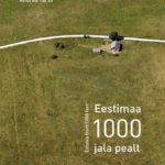 """Raamat """"Eestimaa 1000 jala pealt"""" (2008)"""